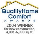 2004 Quality Home Comfort Awards